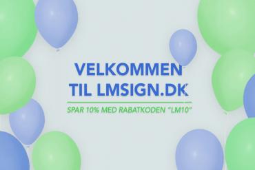 Velkommen til LM Signs webshop