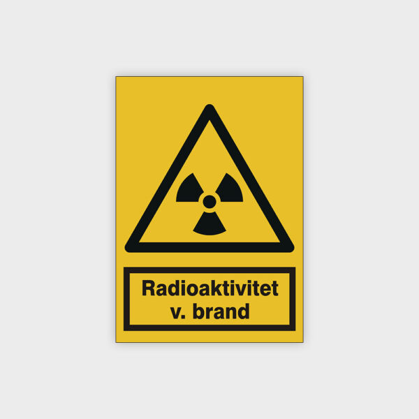 Radioaktivitet v. brand skilt